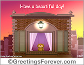 Greeting ecards: Have a beautiful day ecard