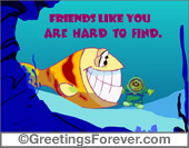 Greeting ecards: Friends like you...