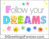 Ecards: Follow your dreams ecard