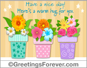 Greeting ecards: Have a nice day in warm colors
