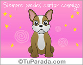 Hola, saludos y buen día - Tarjetas postales: Cuenta conmigo - Bulldog Francés