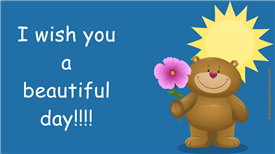 Ecards: I wish you a beautiful day