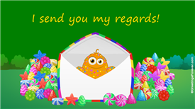 Ecards: I send you my regards!