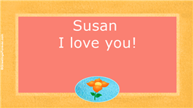 Ecards: Susan, I love you