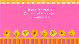 Ecards: For Maggie