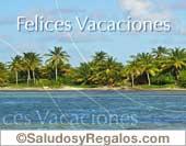 Tarjetas, postales: Felices Vacaciones