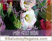 Tarjetas, postales: Feliz Boda con flores