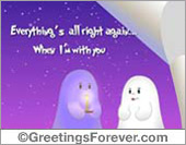 Ghost - Greeting ecards: Everythings all right again...