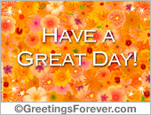 Greeting ecards: Have a great day ecard