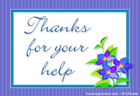 Thanks For Your Help Thank You Ecards
