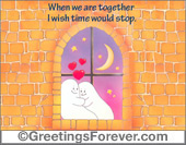 Greeting ecards: When we are together...
