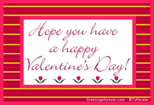 A happy Valentines Day Valentines Day ecards greeting cards – Happy Valentines E Card