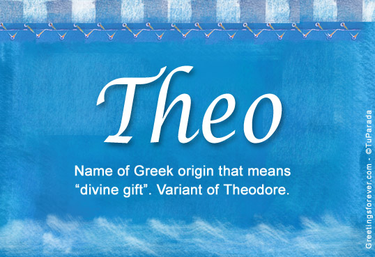 Theo Name Meaning - Theo name Origin, Name Theo, Meaning ...