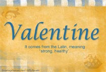 Valentine Name Meaning   Valentine Name Origin, Name Valentine, Meaning Of  The Name Valentine, Baby Name Valentine, Meaning And Origin Of Valentine,  ...