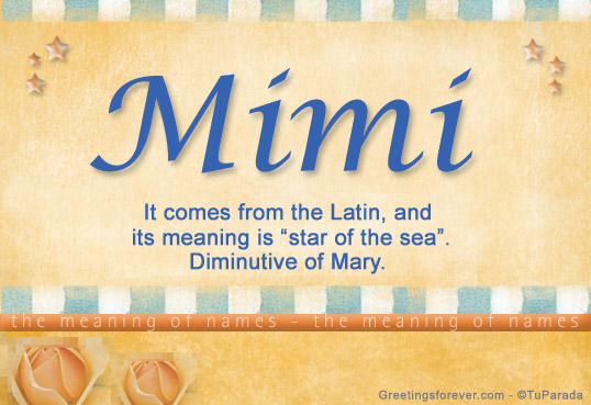 The meaning of the name Mimi is Diminutive Form Of Any Name Beginning With M. The origin of the name Mimi is French. This is the culture in which the name originated, or .