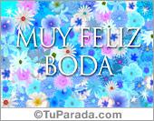 Bodas - Tarjetas postales: Muy feliz boda con flores