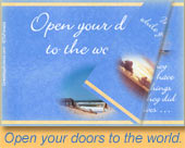 Open your doors to the world.