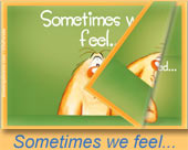 Greeting ecards: Sometimes we feel...