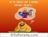 Cumpleaños con humor - Tarjetas postales: En tu cumpleaños vas a recibir...