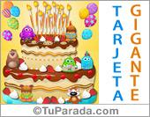 Tarjeta de torta gigante con simpático mensaje de feliz cumpleaños.
