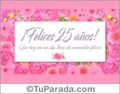Tarjeta, cumpleaños de 25 - Deseos de momentos felices.