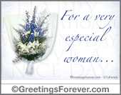 Women's Day - Greeting ecards: For a very special woman...