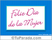 Tarjetas postales: Feliz dia de la mujer con marco azul