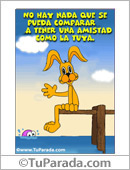 Amistad - Tarjetas postales: Tarjeta de amistad incomparable