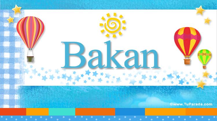 Bakan, imagen de Bakan