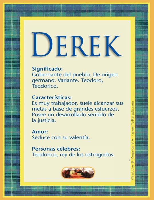 Derek, imagen de Derek