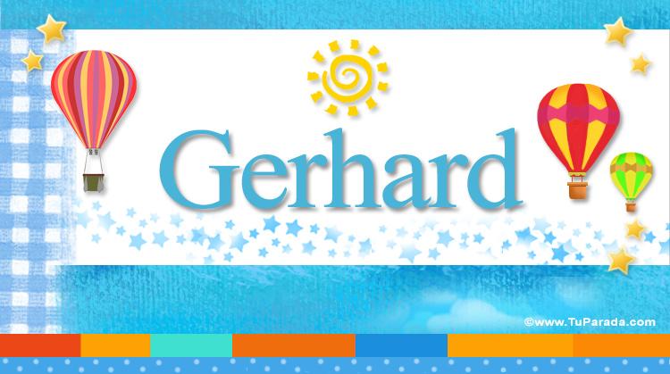 Gerhard, imagen de Gerhard