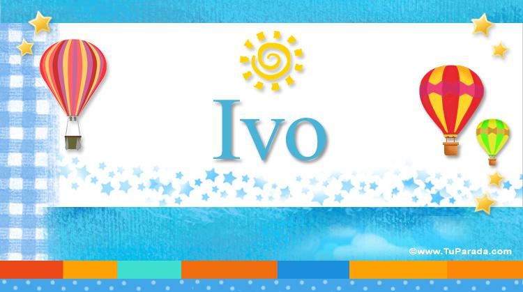 Ivo, imagen de Ivo