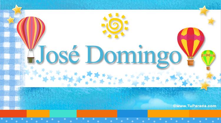 José Domingo, imagen de José Domingo