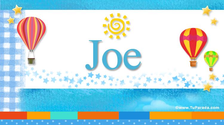 Joe, imagen de Joe
