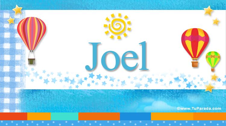 Joel, imagen de Joel