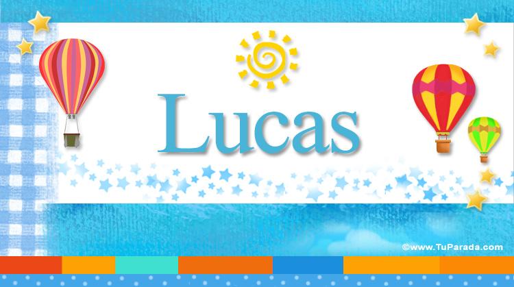 Lucas, imagen de Lucas