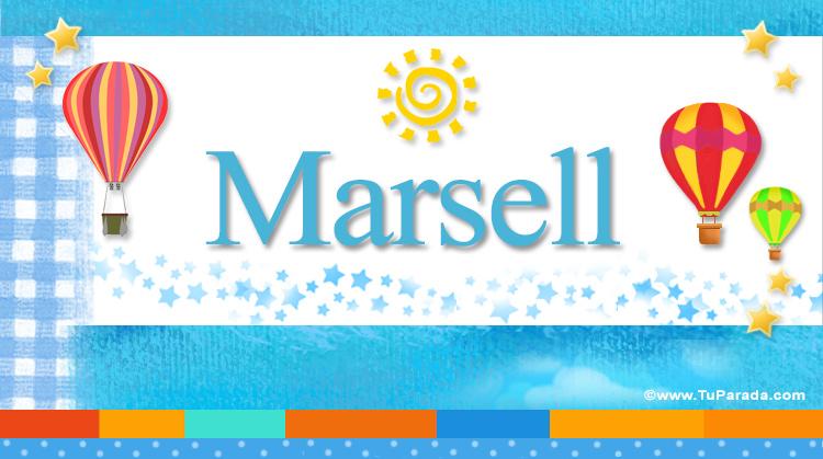Marsell, imagen de Marsell
