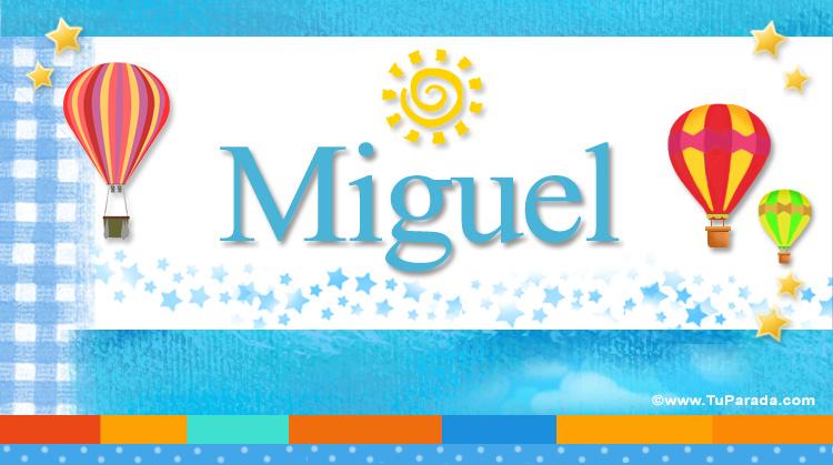 Miguel, imagen de Miguel