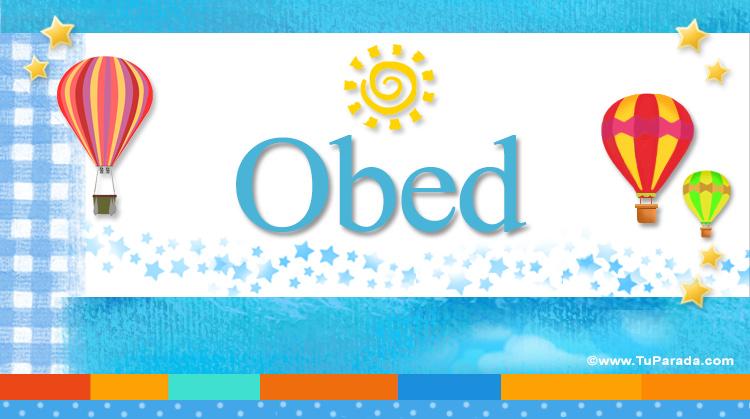 Obed, imagen de Obed