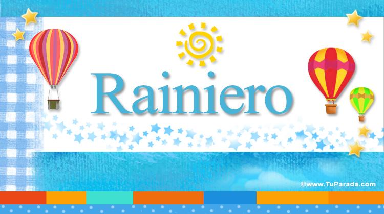 Rainiero, imagen de Rainiero