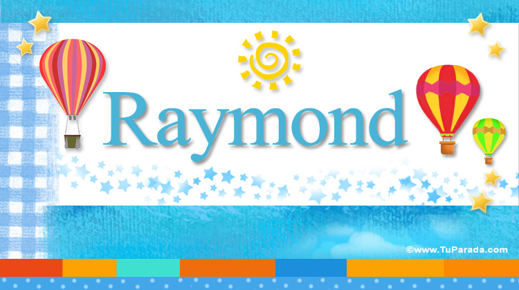 Raymond, imagen de Raymond