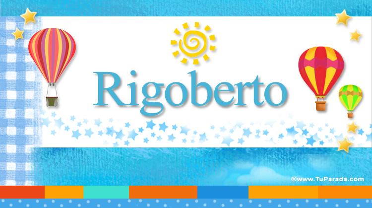 Rigoberto, imagen de Rigoberto