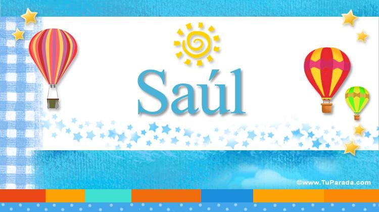 Saúl, imagen de Saúl