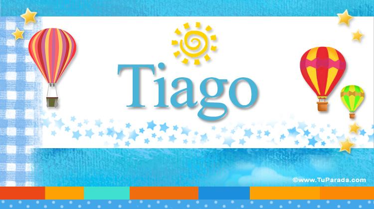 Tiago, imagen de Tiago