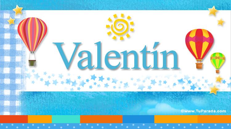 Valentín, imagen de Valentín
