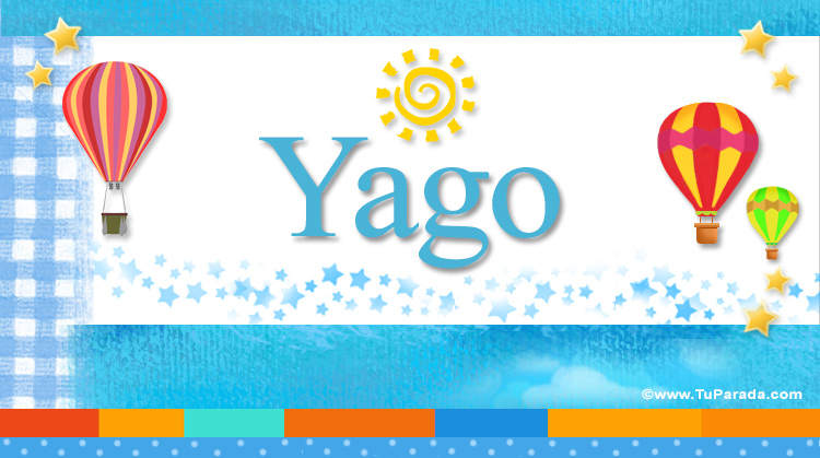 Yago, imagen de Yago