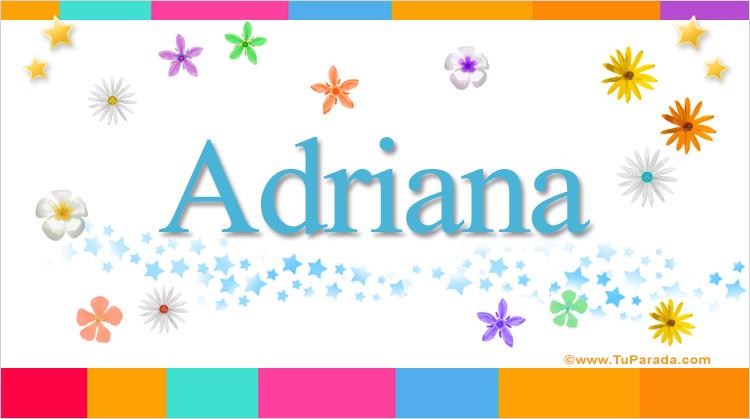 Adriana, imagen de Adriana