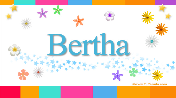 Bertha, imagen de Bertha