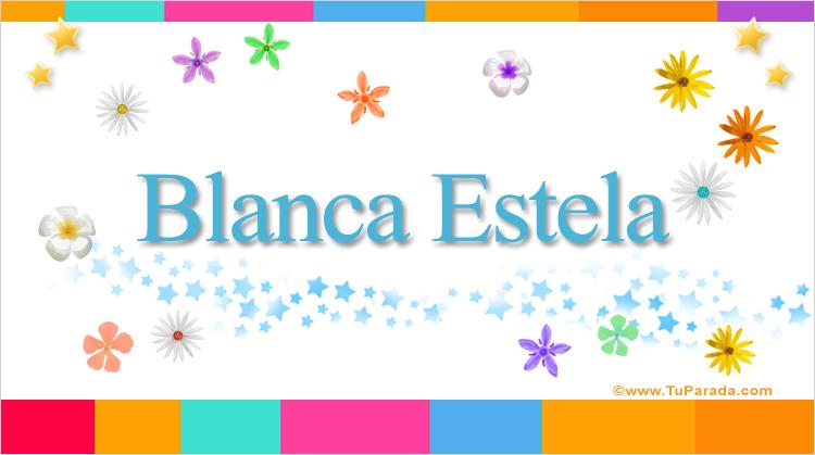 Blanca Estela, imagen de Blanca Estela