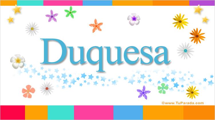 Duquesa, imagen de Duquesa